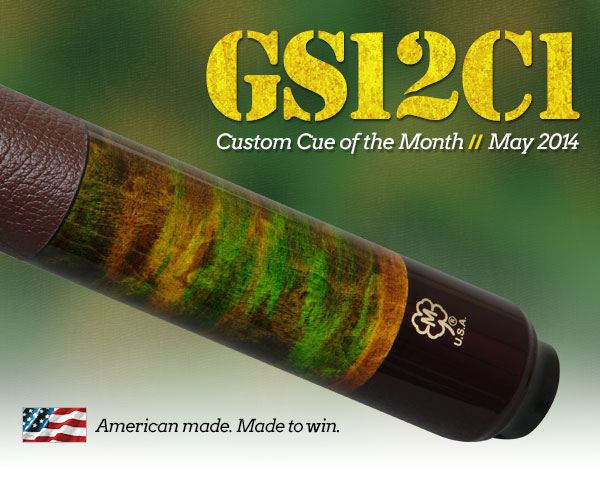 May 2014 Custom Cue of the Month