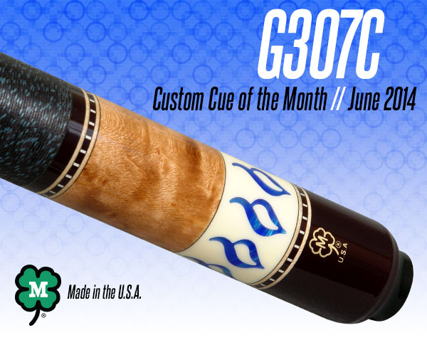 June 2014 Custom Cue of the Month