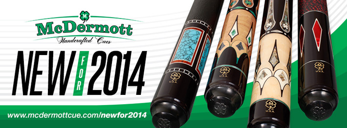 New McDermott Pool Cues for 2014