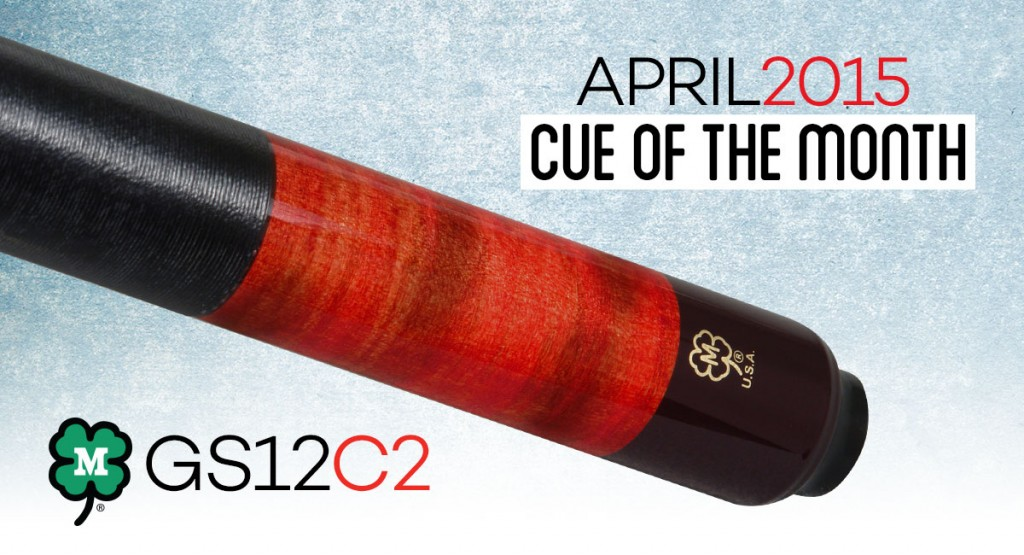 GS12C2 April Custom Cue of the Month