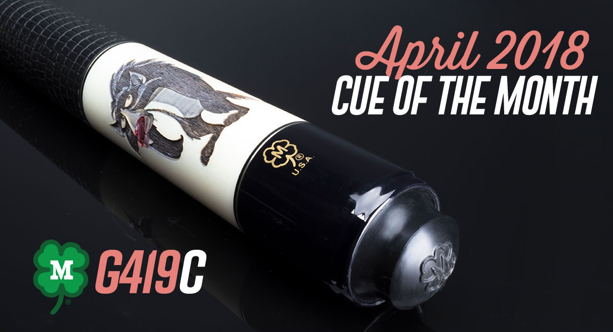 G419C Custom Cue of the Month