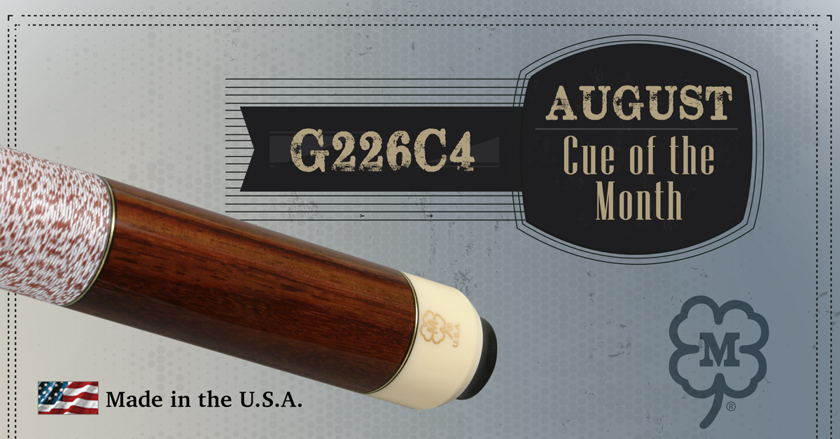 G226C4 Custom Cue of the Month