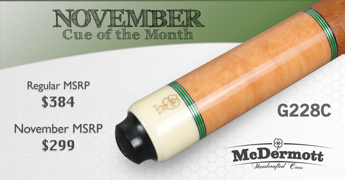 G228C Custom Cue of the Month