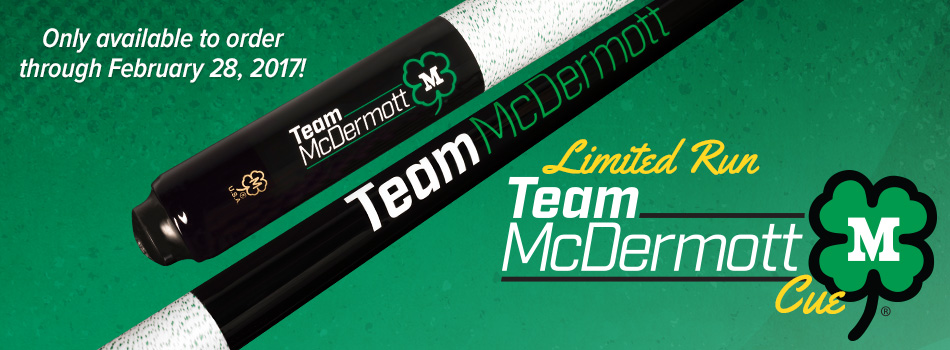 Limited run Team McDermott cues